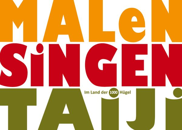 Maltern 2019 Singen Malen Taiji